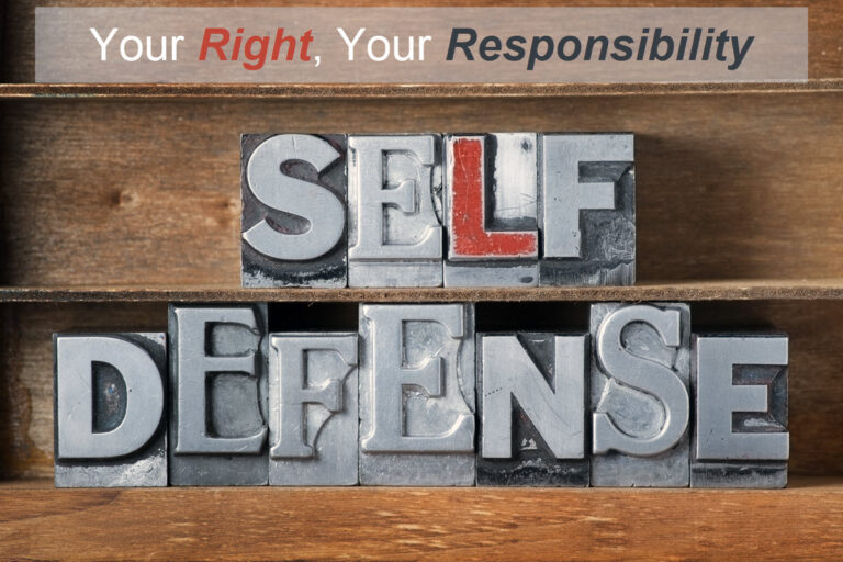 Self Defense, your right and your responsibility graphic